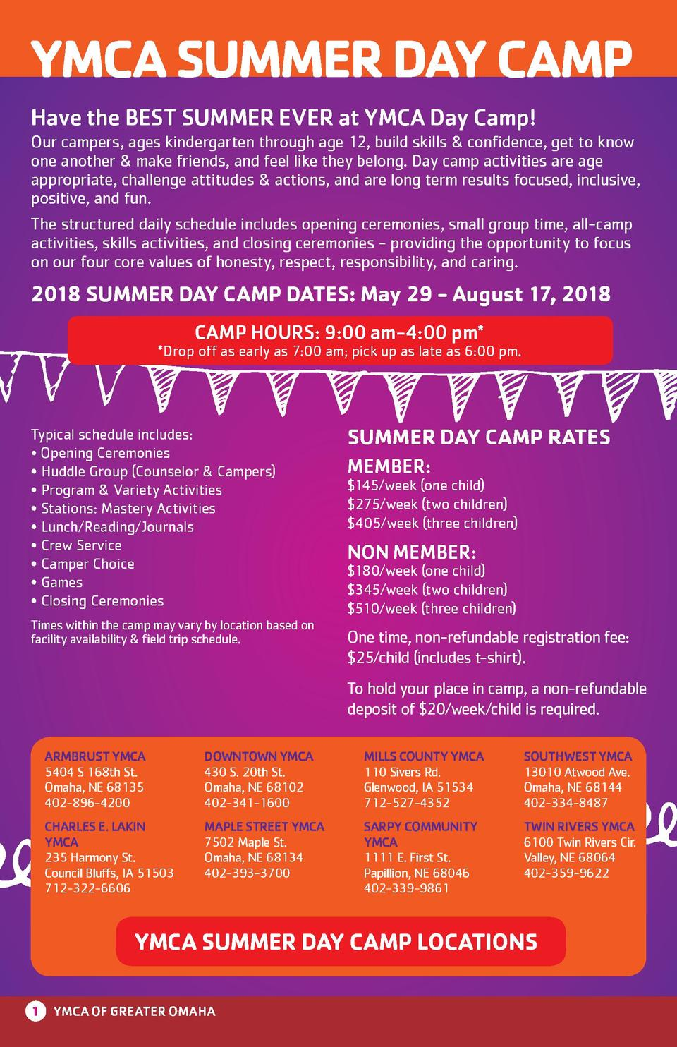 YMCA SUMMER DAY CAMP Have the BEST SUMMER EVER at YMCA Day Camp  Our campers, ages kindergarten through age 12, build skil...
