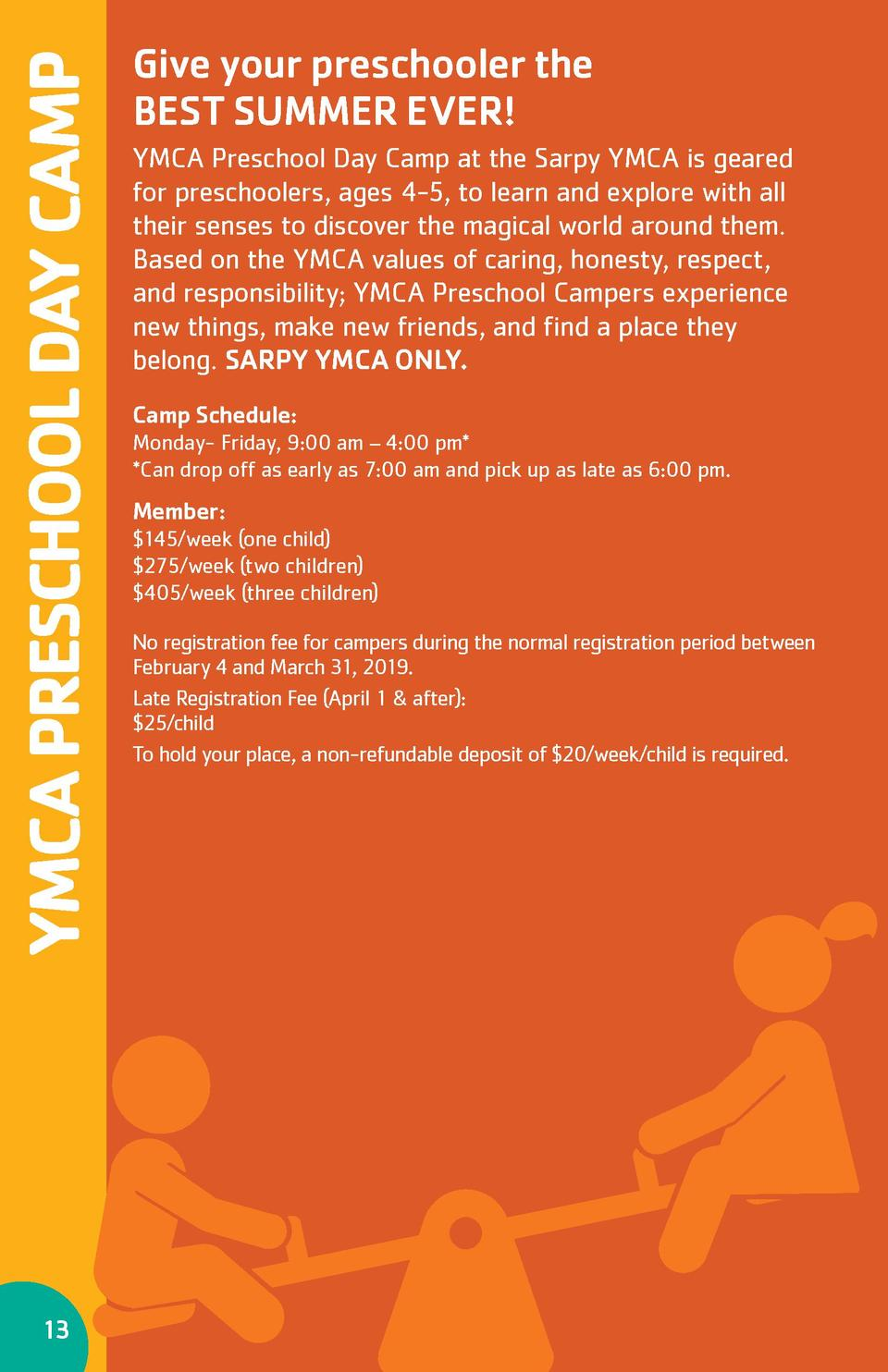 YMCA PRESCHOOL DAY CAMP 13  Give your preschooler the BEST SUMMER EVER  YMCA Preschool Day Camp at the Sarpy YMCA is geare...