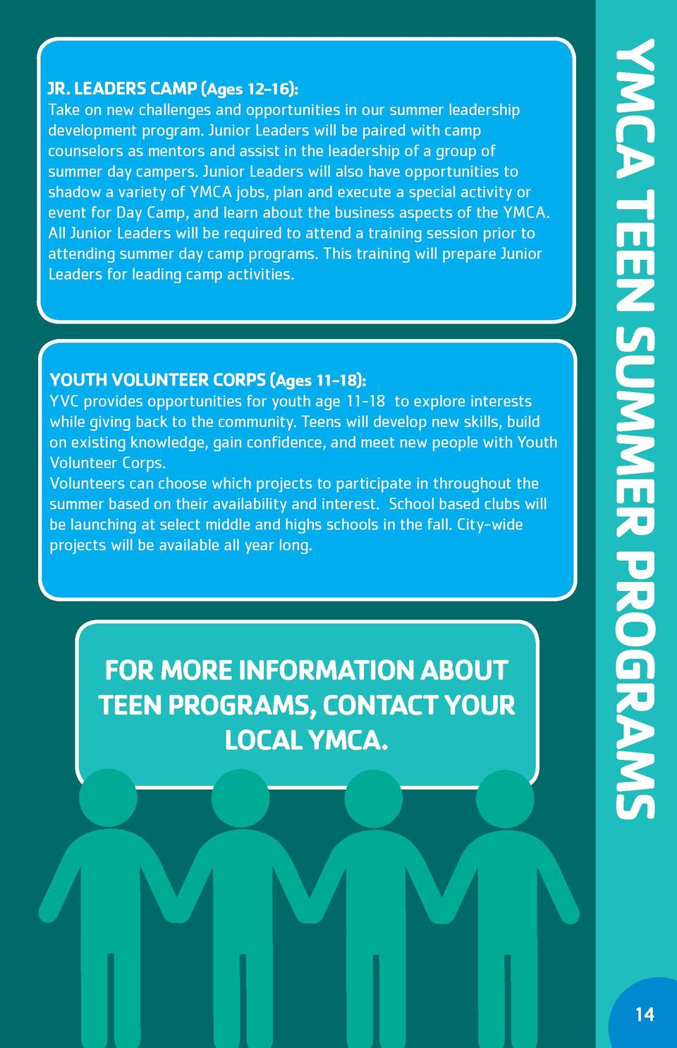 YOUTH VOLUNTEER CORPS  Ages 11-18   YVC provides opportunities for youth age 11-18 to explore interests while giving back ...