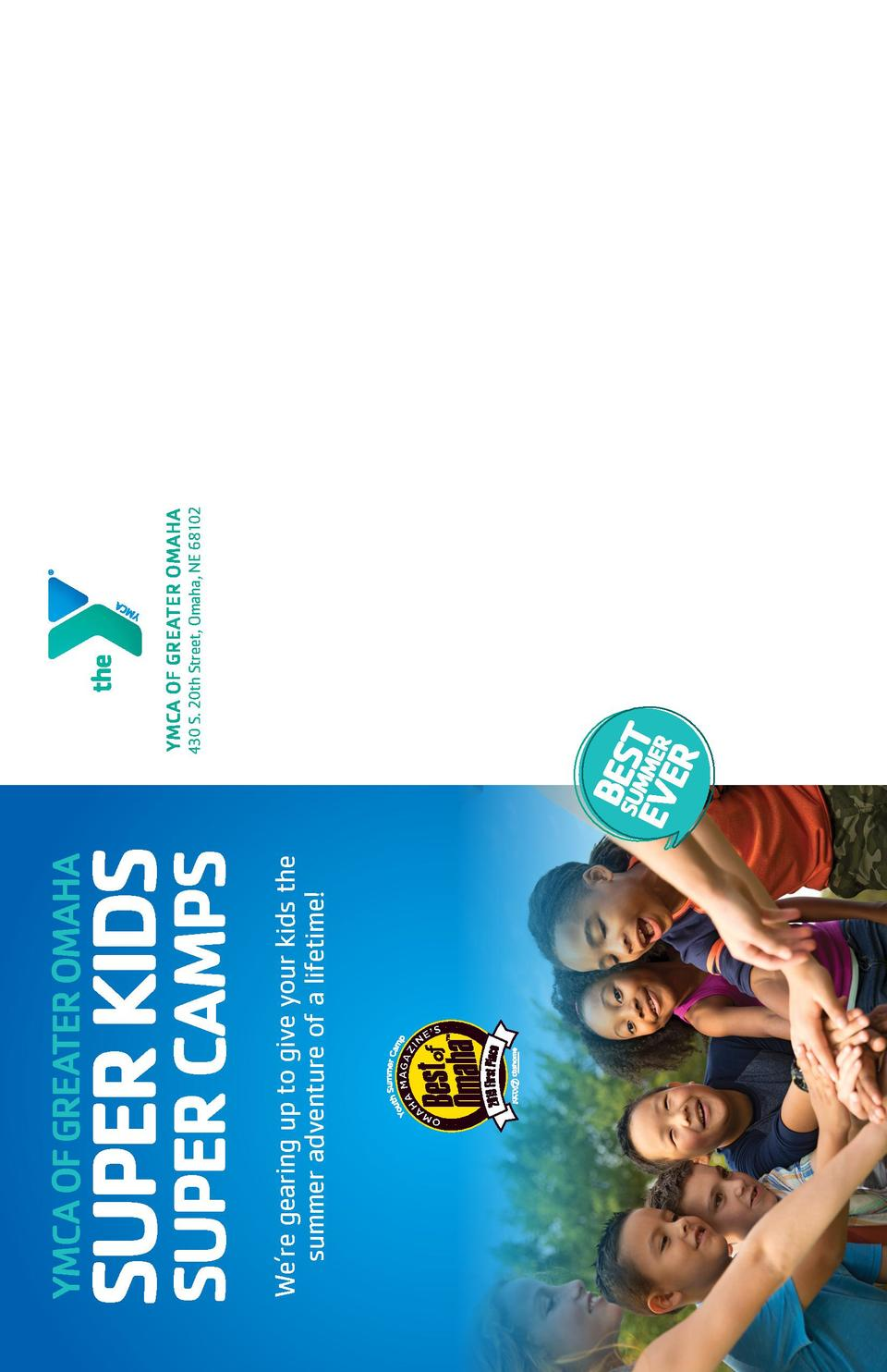 We   re gearing up to give your kids the summer adventure of a lifetime   SUPER CAMPS  SUPER KIDS  YMCA OF GREATER OMAHA Y...