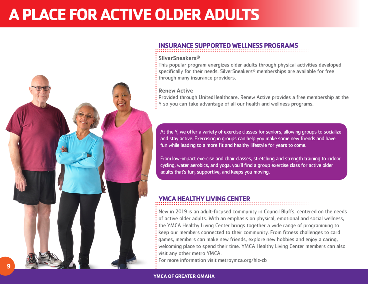 A PLACE FOR ACTIVE OLDER ADULTS INSURANCE SUPPORTED WELLNESS PROGRAMS SilverSneakers   This popular program energizes olde...