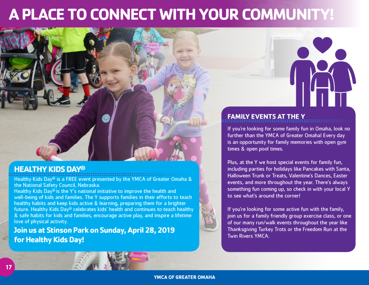 A PLACE TO CONNECT WITH YOUR COMMUNITY   FAMILY EVENTS AT THE Y If you   re looking for some family fun in Omaha, look no ...