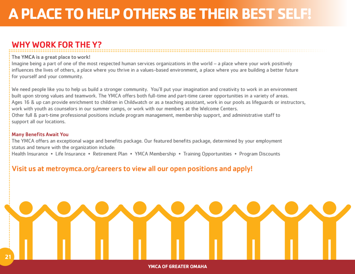 A PLACE TO HELP OTHERS BE THEIR BEST SELF  WHY WORK FOR THE Y  The YMCA is a great place to work  Imagine being a part of ...